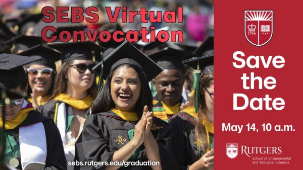 Photo of SEBS Class of 2021, the Virtual Convocation can be viewed on Friday 5/14 at 10am. You will be able to view it later as well.